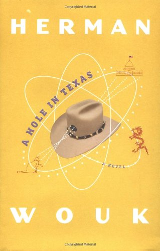 9780316525909: A Hole in Texas: A Novel