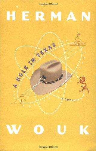 9780316525909: A Hole in Texas: A Novel