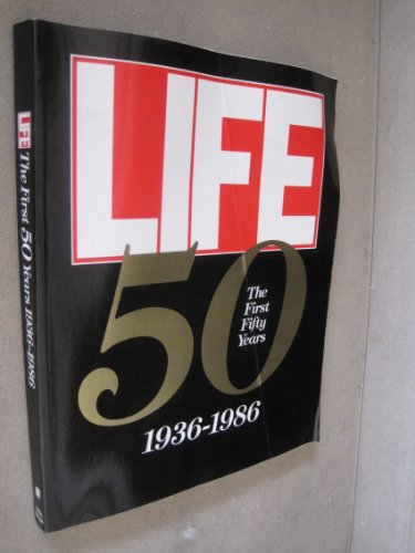 9780316526142: Life the First Fifty Year, 1936-1986