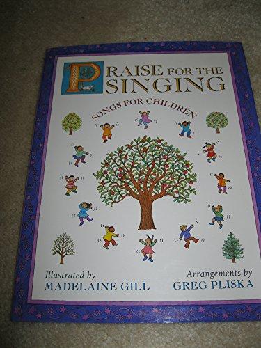 Praise for the Singing: Songs for Children: Greg Pliska, Madelaine