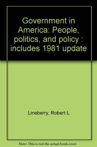 9780316526715: Government in America: People, politics, and policy : includes 1981 update