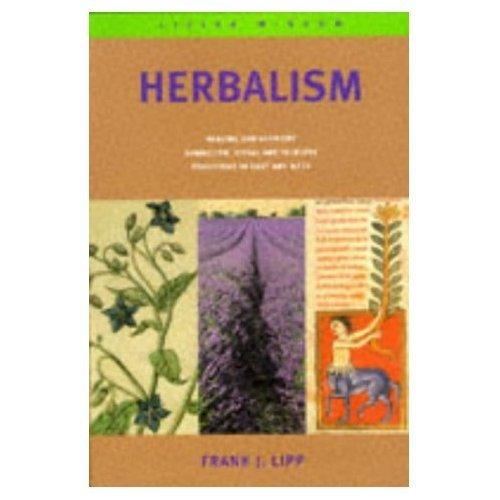 Herbalism (Living Wisdom): Lipp, Frank J.