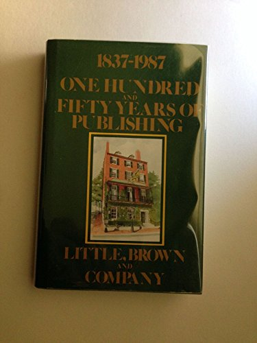 One Hundred and Fifty Years of Publishing; 1837-1987