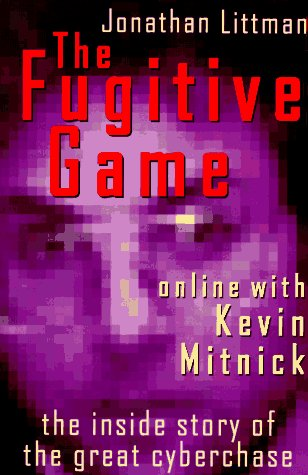 9780316528580: The Fugitive Game: Online With Kevin Mitnick