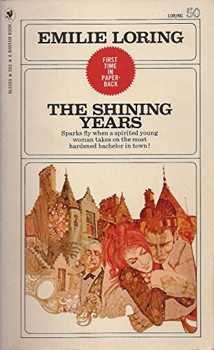 The Shining Years: Loring, Emilie (Baker)
