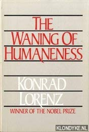 9780316532914: The Waning of Humaneness