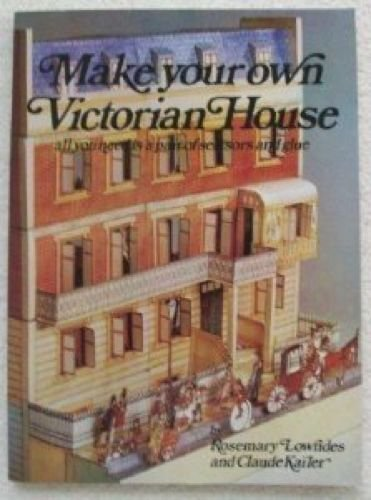 9780316533959: Make Your Own Victorian House