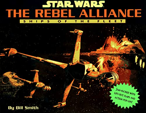 9780316535090: Star Wars: The Rebel Alliance: Ships of the Fleet