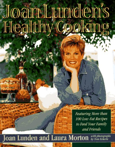 9780316535885: Joan Lunden's Healthy Cooking
