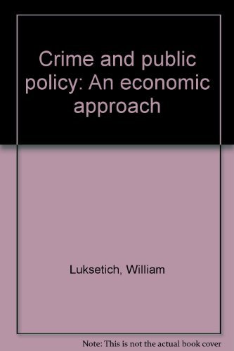 9780316536202: Crime and Public Policy: An Economic Approach