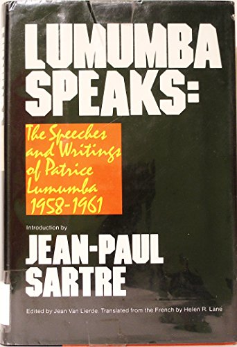 Lumumba Speaks: The Speeches and Writings of: Patrice Lumumba
