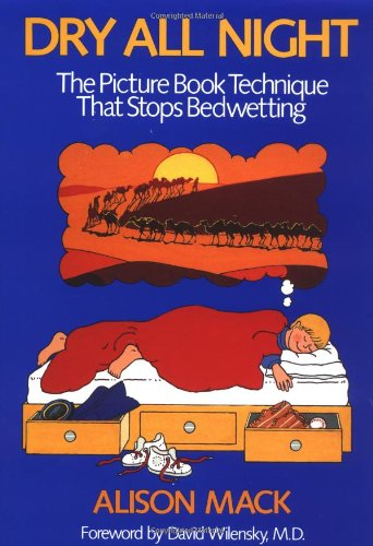 9780316542258: Dry All Night: The Picture Book Technique That Stops Bedwetting