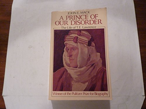 9780316542296: A Prince of Our Disorder: The Life of T.E. Lawrence