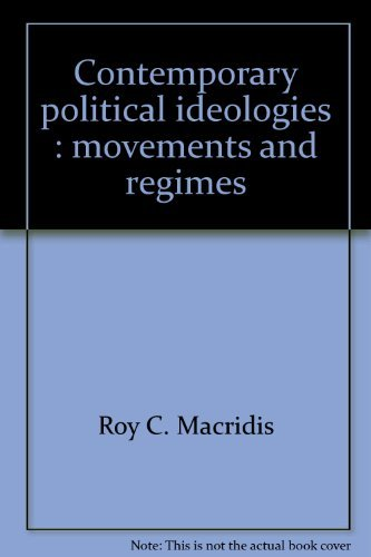 9780316542814: Contemporary political ideologies : movements and regimes