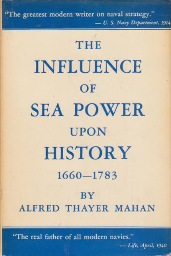 9780316543828: Influence of Sea-Power upon History, 1660-1783