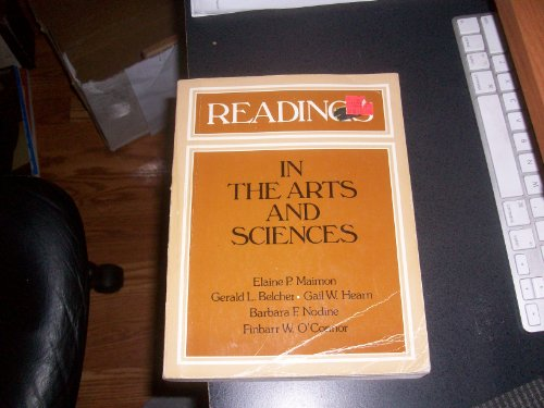 Readings in the arts and sciences Maimon, Elaine P.; Belcher, Gerald L.; Hearn, Gail W.; Nodine, ...