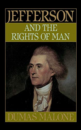 9780316544702: Jefferson and the Rights of Man (Jefferson and His Time)