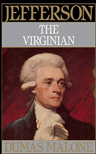9780316544726: 001: Jefferson the Virginian - Volume I (Jefferson and His Time) (Volume 1)