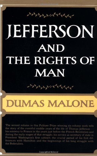 9780316544733: Jefferson and the Rights of Man (Jefferson and His Time, Vol. 2)