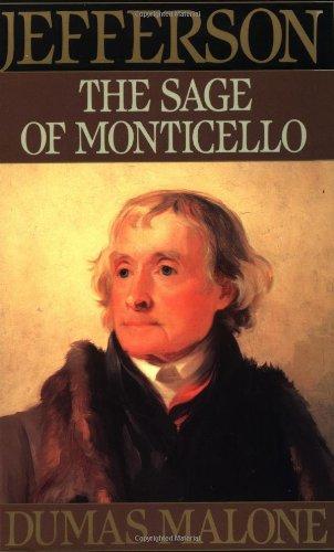 9780316544788: 006: Sage of Monticello: Volume VI (Jefferson & His Time (Little Brown & Company))