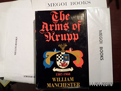 9780316544900: The Arms of Krupp, 1587-1968