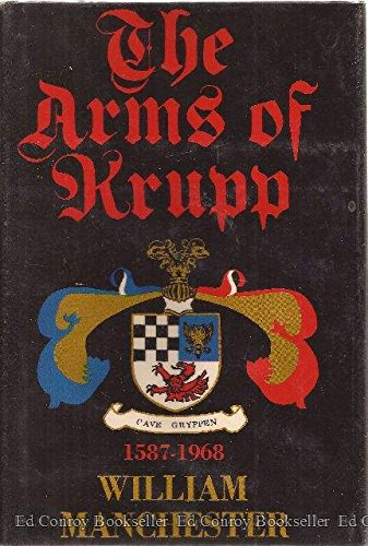 9780316544900: The Arms of Krupp 1587-1968