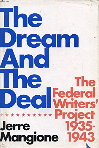 The dream and the deal;: The Federal: Jerre Gerlando Mangione