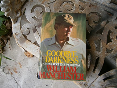 9780316545013: Good-Bye, Darkness.A Memoir of the Pacific War