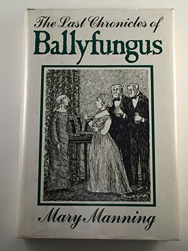 9780316545235: Title: The Last Chronicles of Ballyfungus