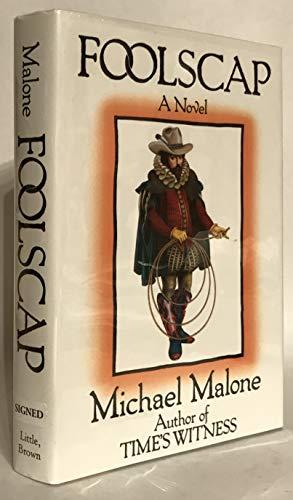 Foolscap: A Novel: Malone, Michael