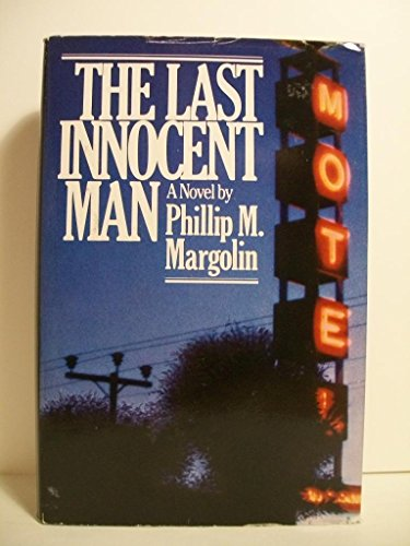 The Last Innocent Man: Phillip Margolin