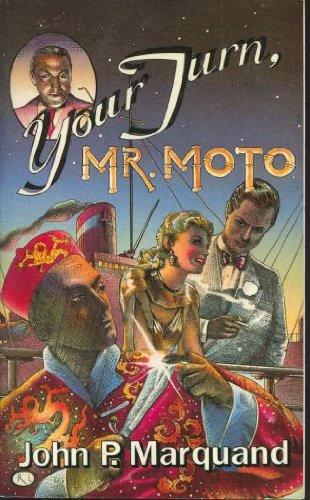 9780316546973: Your Turn, Mr. Moto