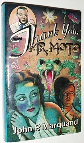 Thank You Mr. Moto: Marquand, John P.