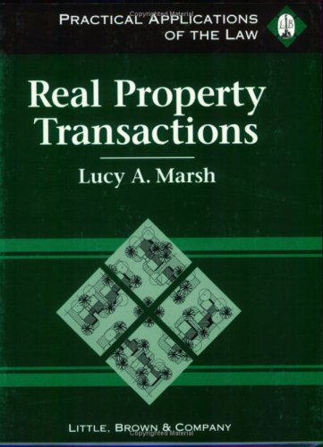 9780316547161: Real Property Transactions: Practical Applications of the Law