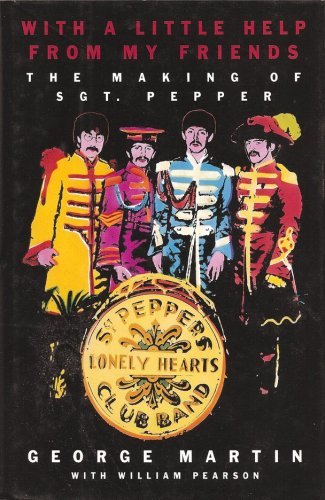 9780316547833: With a Little Help from My Friends: The Making of Sgt. Pepper