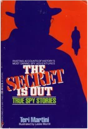 9780316548649: The Secret Is Out: True Spy Stories