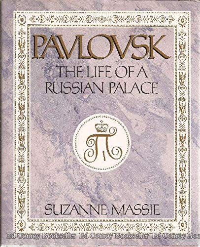 9780316549707: Pavlovsk: The Life of a Russian Palace