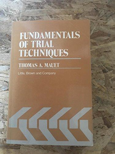9780316550826: Fundamentals of Trial Techniques