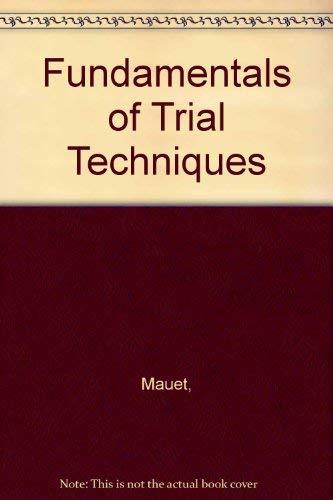 9780316550864: Fundamentals of Trial Techniques