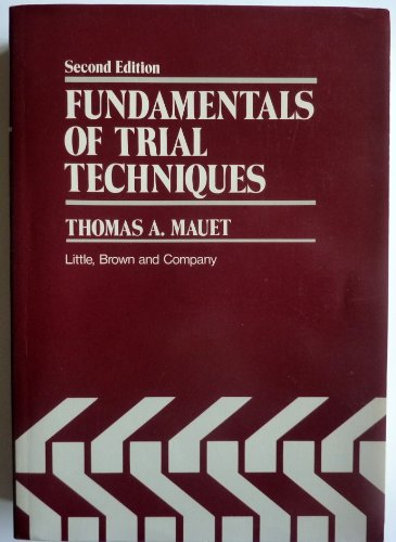 9780316550932: Fundamentals of trial techniques