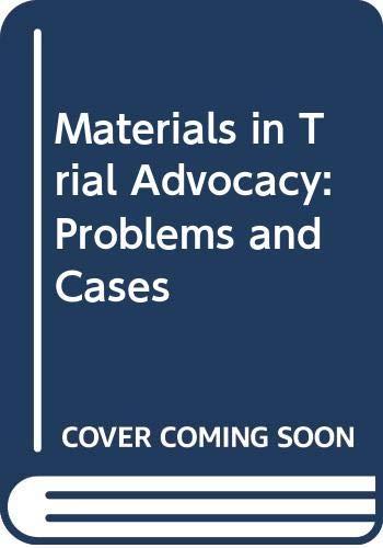 9780316551106: Materials Trial Advocacy 3/E