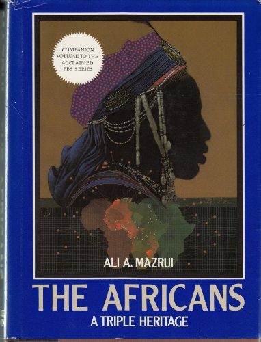 9780316552004: The Africans: A Triple Heritage