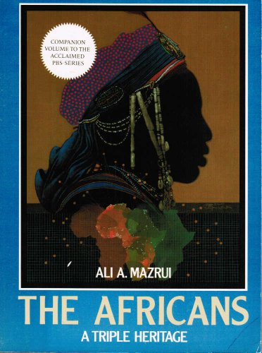 9780316552011: The Africans: A Triple Heritage