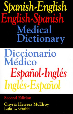 9780316554480: Spanish-English English-Spanish Medical Dictionary/Diccionario Medico Espanol-Ingles, Ingles-Espanol (2nd Edition) (English and Spanish Edition)