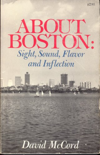 About Boston: Sight, Sound, Flavor and Inflection: David Thompson Watson