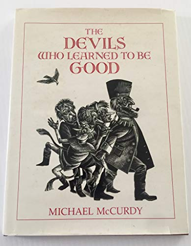 9780316555272: The Devils Who Learned to Be Good