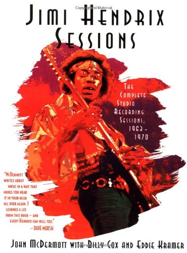 9780316555463: Jimi Hendrix: Sessions : The Complete Studio Recording Sessions 1963-1970