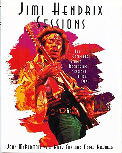 9780316555494: Jimi Hendrix Sessions: The Complete Studio Recording Sessions, 1963-1970
