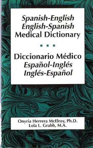 9780316555616: Spanish-English English-Spanish Medical Dictionary/Diccionario Medico Espanol-Ingles, Ingles-Espanol