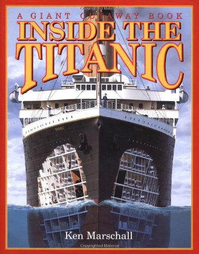 9780316557160: Inside the Titanic (A Giant Cutaway Book)